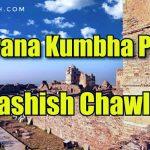Rajasthan Diaries | Maharana Kumbha Palace | Chittorgarh Fort | Day-2